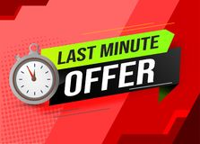 Last minute offer watch countdown Banner design template for marketing. Last chance promotion or retail. background banner poster stock illustration