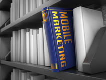 Mobile Marketing - Title of Book. Concept. Stock Photography
