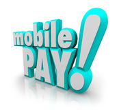 Mobile Pay 3d Words Cell Smart Phone Payment Store App Royalty Free Stock Images