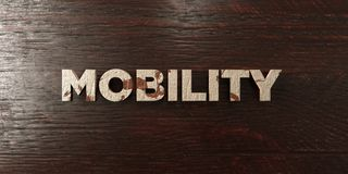 Mobility - grungy wooden headline on Maple  - 3D rendered royalty free stock image Royalty Free Stock Image