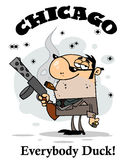 Mobster carries weapon. The words Chicago, everybody duck! around a cigar smoking mobster holding a submachine gun royalty free illustration