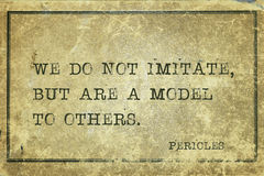 Model to others Pericles. We do not imitate, but are a model to others - ancient Greek statesman and philosopher Pericles quote printed on grunge vintage Stock Photos