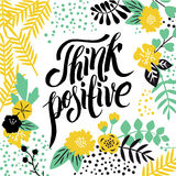 Modern calligraphy inspirational quote - think positive. At spring vintage background. Stylish typographic poster design in vintage style royalty free illustration
