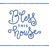 Modern calligraphy lettering of Bless this house in blue in mono line style with texture on white background. For decoration, postcard, poster, banner, print stock illustration