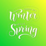 Modern calligraphy lettering of Good bye winter Hello spring in white on green yellow background royalty free illustration