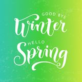 Modern calligraphy lettering of Good bye winter Hello spring in white on green yellow textured background stock images