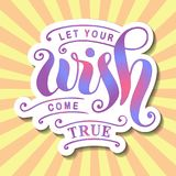 Modern calligraphy lettering of Let your wish come true in colorful gradient with white outlines on yellow background with pink ra Stock Photo