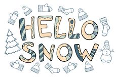 Modern funny lettering Hello snow. Hand drawing ornament letters. With design elements isolated on white. New Year cartoon theme Royalty Free Stock Images