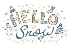 Modern funny lettering Hello snow. Stock Photography