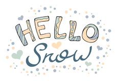 Modern funny lettering Hello snow. Stock Photo