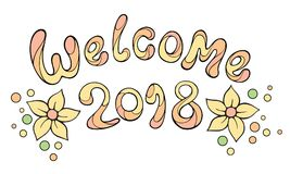 Modern funny lettering Welcome 2018. Stock Image