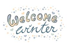 Modern funny lettering Welcome winter. Stock Photography
