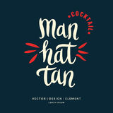 Modern hand drawn lettering label for alcohol cocktail Manhattan Stock Photography
