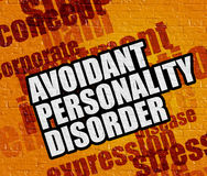 Modern healthcare concept: Avoidant Personality Disorder on Yell Stock Images