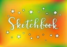 Modern kalligrafi av sketchbooken i vit med översikten och stjärnor på guling, apelsin, grön bakgrund Arkivbilder