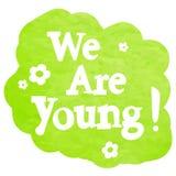 Moderne Beschriftung - wir sind jung lizenzfreie abbildung