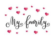 Moderne Kalligraphie meiner Familie im Schwarzen auf dem weißen Hintergrund verziert mit rosa Herzen lizenzfreie abbildung