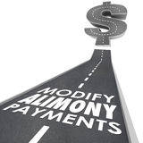 Modify Alimony Payments Road Financial Obligation Spousal Suppor. Modify Alimony Payments words on a road leading to a dollar sign as reduced financial Stock Images