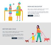 Mom and Daughter, Mother with Child Vector Web Set. Mom and daughter and mother with child vector web posters with parent teaching girl to cook and woman with stock illustration