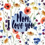 Mom I love you - greeting card. Flower watercolor pattern. Beautiful watercolor field flowers pattern - a beautiful idea for a greeting card. A family holiday is Stock Photos