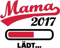 Mom 2017 is loading german. Vector Stock Images