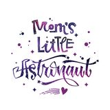 Mom`s Little Astronaut quote. Baby shower hand drawn lettering logo phrase. Vector script style text in space colors with stars and line decor. Doodle space royalty free illustration