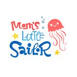 Mom`s little sailor quote. Simple colorful baby shower hand drawn grotesque script style lettering vector logo phrase. Doodle crab, starfish, sea waves stock illustration