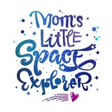 Mom`s Little Space Explorer quote. Baby shower, kids theme hand drawn lettering logo phrase stock photos