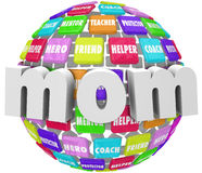 Mom Word Sphere Mentor Friend Helper Parenting Roles. Mom word on a sphere or ball of tiles with words illustrating the special roles and responsiblities of Royalty Free Stock Image