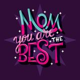 Mom you are the best, Happy Mother's Day, hand lettering typography modern poster design royalty free stock photo