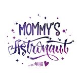 Mommy`s Astronaut quote. Baby shower hand drawn lettering logo phrase. Vector script style text in space colors with stars and line decor. Doodle space theme vector illustration