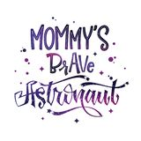 Mommy`s Brave Astronaut quote. Baby shower hand drawn lettering logo phrase. Vector script style text in space colors with stars and line decor. Doodle space vector illustration