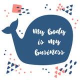 Mon corps est mes affaires Inscription sur une baleine bleue illustration stock
