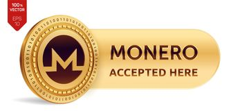 Monero accepted sign emblem. 3D isometric Physical coin with frame and text Accepted Here. Cryptocurrency. Golden coin. With Monero symbol isolated on white Stock Photography