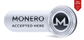 Monero accepted sign emblem. 3D isometric Physical coin with frame and text Accepted Here. Cryptocurrency. Silver coin with Monero. Symbol isolated on white Stock Photos