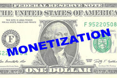 Monetization - monetary concept. Render illustration of MONETIZATION title on One Dollar bill as a background Stock Image