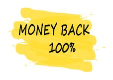 Money back 100 percent banner. Money back 100 percent yellow banner Royalty Free Stock Images
