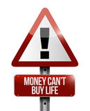Money cant buy life sign illustration design Royalty Free Stock Photos