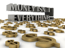 Money isn`t everything. 3d render of business concept Royalty Free Stock Photography