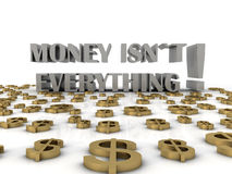 Money isn`t everything. 3d render of business concept Royalty Free Stock Image