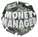 Money Manager 3d Words Ball Cash Financial Advisor. Money Manager words in 3d letters on a ball or sphere of cash in hundred dollar bills as accounting or Royalty Free Stock Images