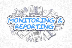 Monitoring And Reporting - Business Concept. Royalty Free Stock Images