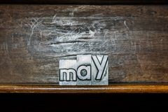 The month of the year May created with movable type printing on Royalty Free Stock Photo