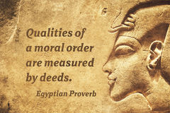 Moral order EP. Qualities of a moral order are measured by deeds - ancient Egyptian Proverb citation Royalty Free Stock Images