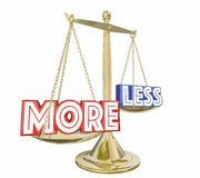 More is Better Deal Than Less Words Balance Scale 3d Illustratio. N Stock Photo