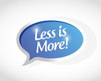 Less is more bubble message sign illustration. Design graphic Stock Image
