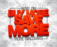More discounts now on, Buy more save more Stock Photos