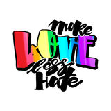 More love less hate.Gay pride  lettering calligraphic concept, i Stock Images