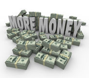 More Money Words Cash Stacks Piles Earn Greater Income Pay Stock Photo