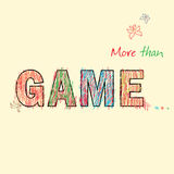 More than Game. Word GAME painted children's style pencil. Vector Stock Photos